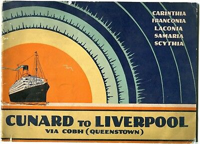 Cunard Line brochure. To Liverpool. Carinthia. Franconia. Early 20th Century.