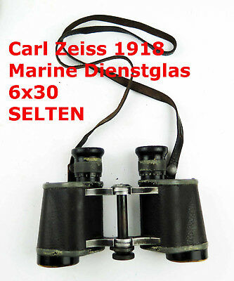 Carl Zeiss Jena Marine Dienstglas 6x30 Optik Fernglas 1918 optic Kriegsmarine RR