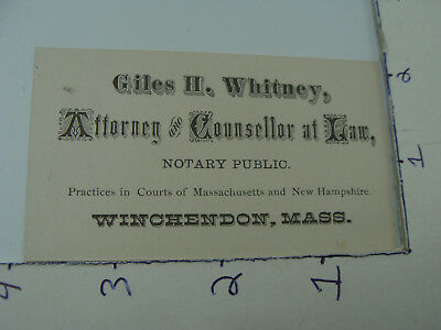 Original early Business Card -- GILES H. WHITNEY - ATTORNEY - WINCHENDON, MASS