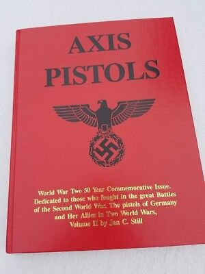 Axis Pistols Vol II by Jan C. Still