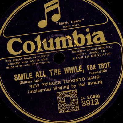 "NEW PRINCES TORONTO BAND Smile all the while / Speak ""Golden 20's""  78rpm  S7025"