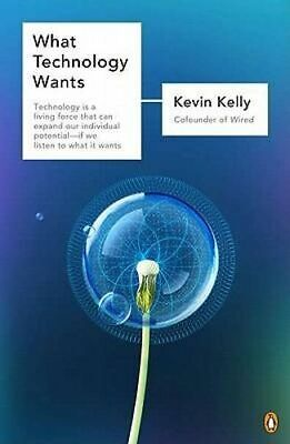 NEW What Technology Wants By Kevin Kelly Paperback Free Shipping