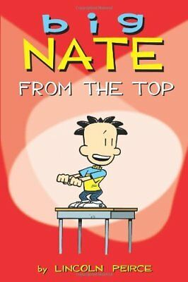 Big Nate From the Top Book | Peirce, Lincoln PB 1449402321 BTR NEW