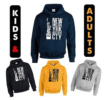 Newyork City Always A Good Idea Hoodie Street Lovers Hoodie Kids And Adults