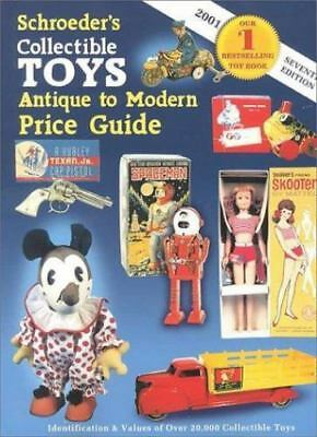 Schroeders Collectible Toys: Antique to Modern Price Guide