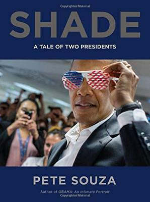 Shade: A Tale of Two Presidents by Pete Souza 2018 English Hardcover 0316421820
