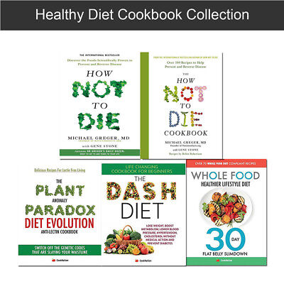Healthy diet How Not To Die cookbook Whole Food Dash Diet books collection set