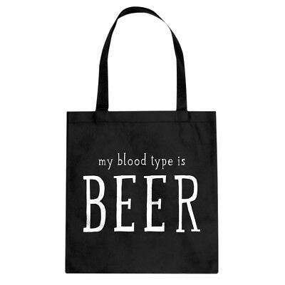 My Blood Type is Beer Cotton Canvas Tote Bag #3808