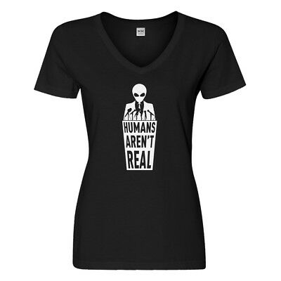 Womens Humans Aren't Real V-Neck T-shirt #3008