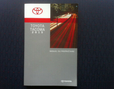 TOYOTA TACOMA 2015 - Owner's Manual - IN FRENCH - MINT