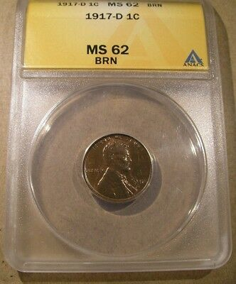 1917-D LINCOLN CENT ANACS MS 62 BRN **Plenty of Red Highlights** Lustrous Penny!