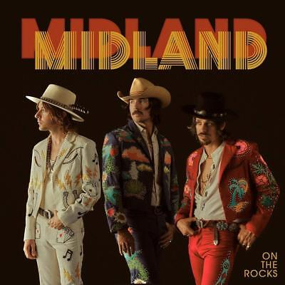 On The Rocks by Midland Audio CD Discs: 1 Country Pop 2017 NEW FREE SHIPPING