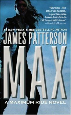 Max (Maximum Ride, Book 5) by Patterson, James