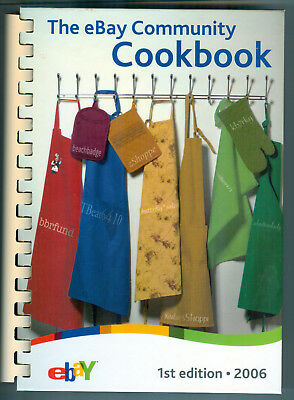 2006 eBay Community Cookbook 1st Edition Hardcover Spiral 316 Pages Recipes