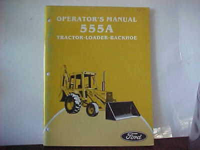 Ford Operator's Manual 555A Tractor Loader Backhoe   (A)