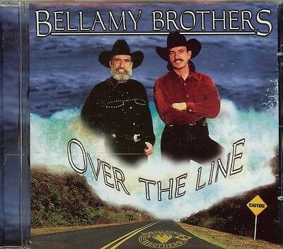 The Bellamy Brothers - Over the Line - CD - NEW -12 Song Country