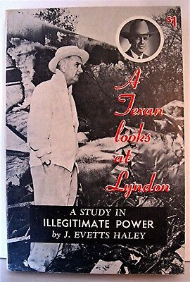 1964 LBJ Book A Texan Looks at Lyndon by J Evetts Haley Unsold Old Store Stock