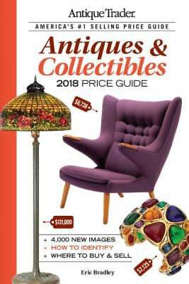 Antique Trader Antiques & Collectibles Price Guide 2018