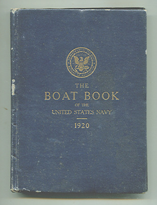 1920 U.s. Navy The Boat Book-Pennant,flag Signals.life Boats Ect. U.s.s.talbot