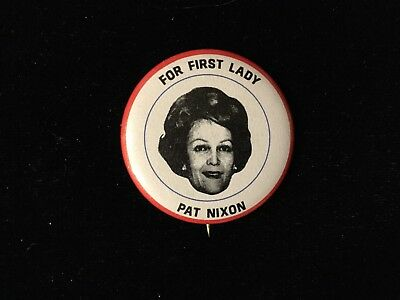 For First Lady Pat Nixon 1 1/4 Inch Button. Bag 6