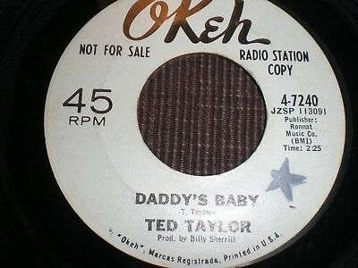 TED TAYLOR Daddy´s Baby US northern Soul 45 rare RnB