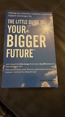 The Little Guide to Your Bigger Future, Brian G. Norman. Signed Copy