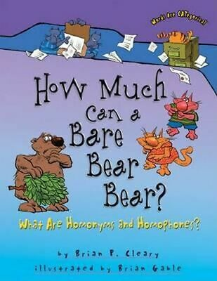 NEW How Much Can a Bare Bear Bear? By Brian Cleary Paperback Free Shipping