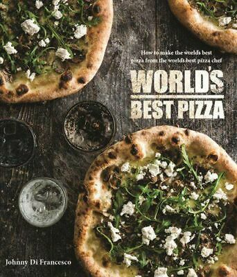NEW World's Best Pizza By Johnny Di Franceso Hardcover Free Shipping