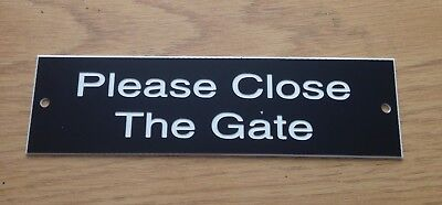 Engraved Close The Gate Sign