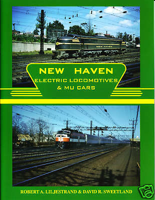 New Haven Electric Locomotives & MU Cars Railroad Book
