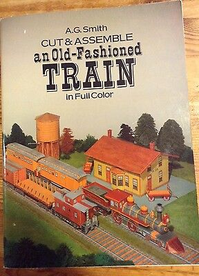 A.G. Smith Cut& Assemble an Old-Fashioned Train in Full Color Dover Paper Model