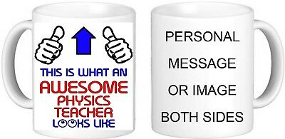 Personalised Awesome Physics Teacher Mug Any Occupation Can Be Added