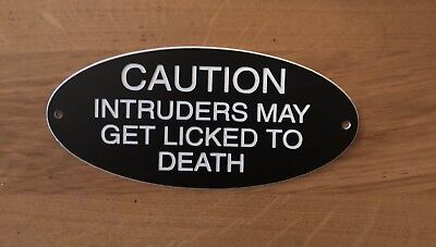 Engraved Novelty Dog Sign (May Get Licked To Death)