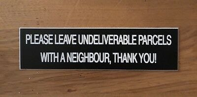 Engraved Leave Parcel With Neighbour Sign Letter Box Plaque