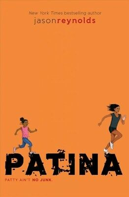 Patina, Paperback by Reynolds, Jason, Brand New, Free shipping in the US