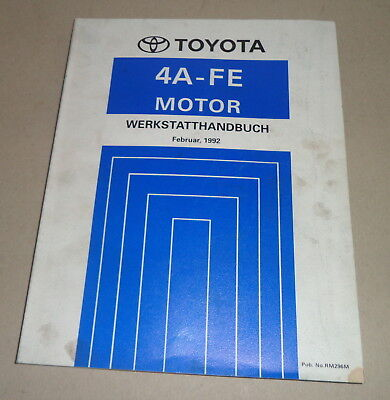 Workshop Manual Toyota Motor 4 A-Fe for Corolla/Corona/Carina Pcs. 02/1992