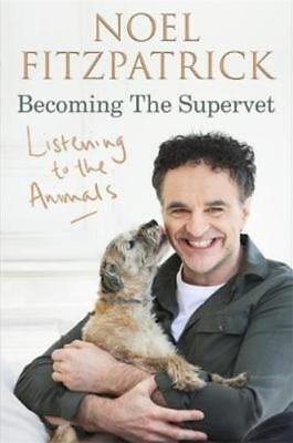 Becoming The Supervet: Listening to the Animals