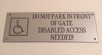 Engraved Disabled Access Needed Gate Sign