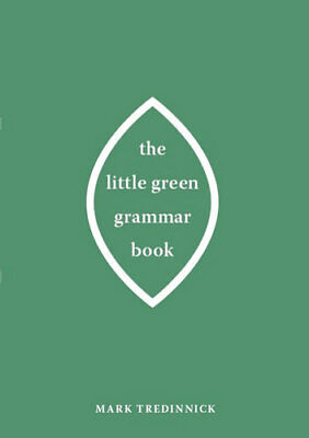 NEW The Little Green Grammar Book By Mark Tredinnick Paperback Free Shipping