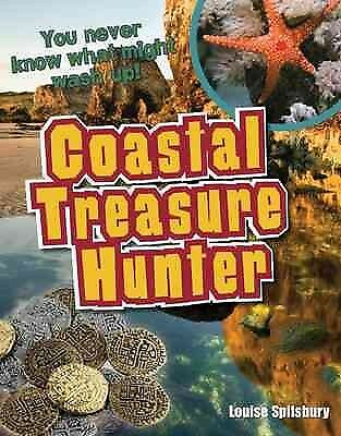 Coastal Treasure Hunter : Age 9-10, Above Average Readers, Hardcover by Spils...