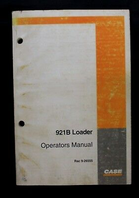 CASE 821B Front End Wheel Loader Owner Operator Maintenance Manual 1993 1995 OEM