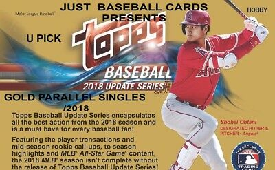 2018 Topps Update /2018 Gold Card Singles U Pick Complete Your Set List 1