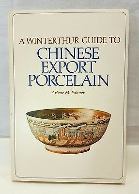 A Winterthur Guide To Chinese Export Porcelain Paperback Arlene Palmer 1976 Mint