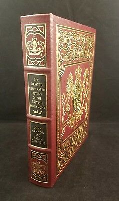 The Oxford Illustrated History British Monarchy Cannon Griffiths Easton Press