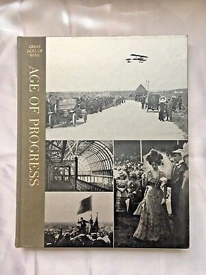 Time Life Books, Great Ages of Man: Age of Progress by S.C. Burchell (HC, 1966)