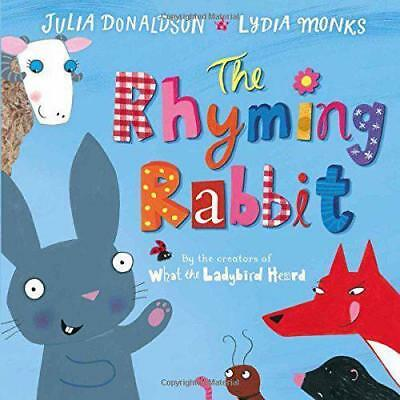 Julia Donaldson Story Book: THE RHYMING RABBIT - Paperback - NEW