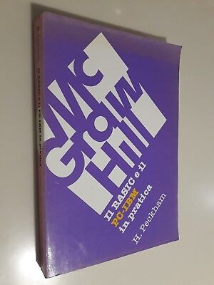 IL BASIC E IL PC-IBM IN PRATICA  H. Peckham  McGraw-Hill 1984 prima edizione