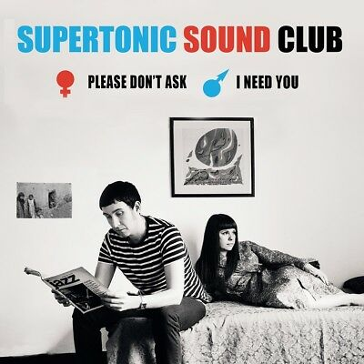 Supertonic Sound Club - Please Don't Ask/I Need You