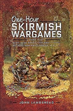 One-hour Skirmish Wargames : Fast-play Dice-less Rules for Small-unit Actions...