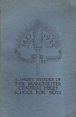 A Short History of the Manchester Central High School for Boys by H. Lever c1935